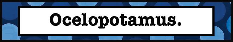 Ocelopotamus header image 4